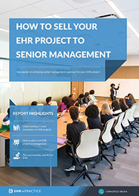 How to sell your EHR project to senior management